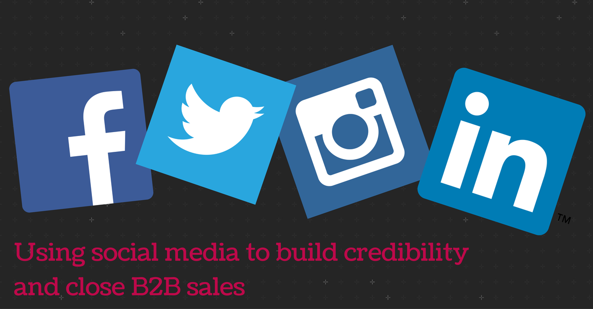 Using_social_media_to_build_credibility_and_close_B2B_sales