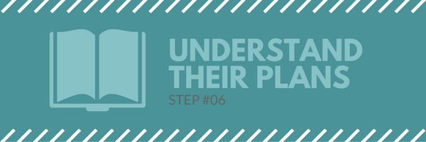 Sales call agenda step 6 - understand their plans