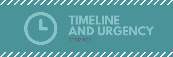 Sales call agenda step 7 -timeline and urgency